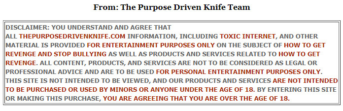 Disclaimer - The Purpose Driven Knife